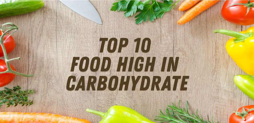 Top 10 food high in carbohydrates